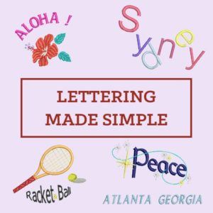 Embroidery Lettering Made Simple