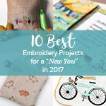 "10 Best Embroidery Projects for a ""New You"" in 2017"