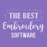 The Best Embroidery Software